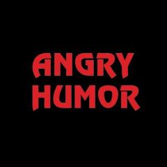 Angry Humor
