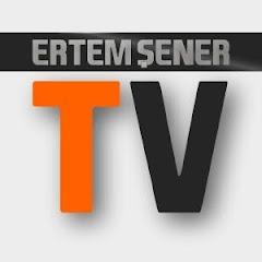 Ertem Şener TV