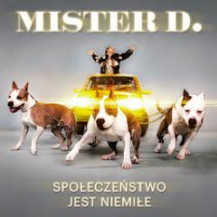 MISTER D.