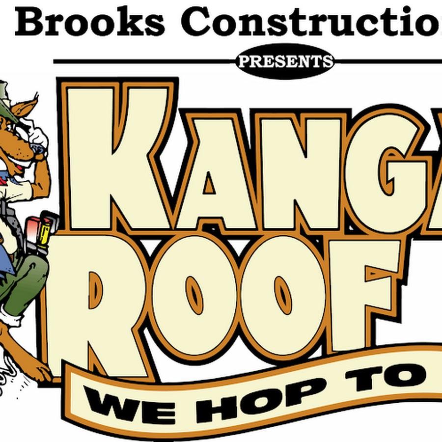 A Brooks Construction Inc Presents Kanga Roof