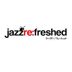 jazz re:freshed