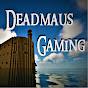 Deadmaus Gaming