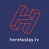 heretostay.tv