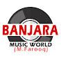BANJARA MUSIC WORLD