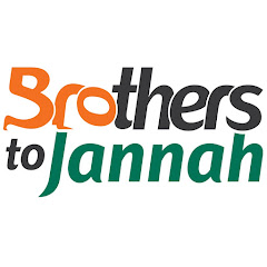 Brothers to Jannah