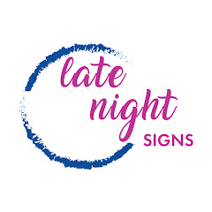 Late Night Signs