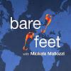 Bare Feet® with Mickela Mallozzi