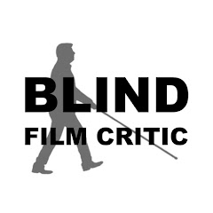 Blind Film Critic Tommy Edison