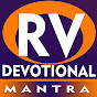 R V DEVOTIONAL MANTRAS