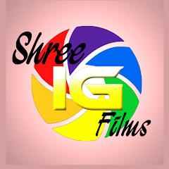 Shree IG Films