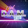 That D.A.M. Show