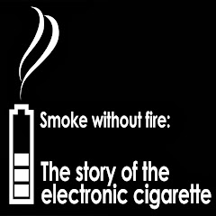 Smoke Without Fire: The story of the e-cigarette