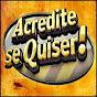 Acredite se Quiser!