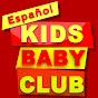 Kids Baby Club Espanol