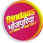 Bindaas Bhojpuriya