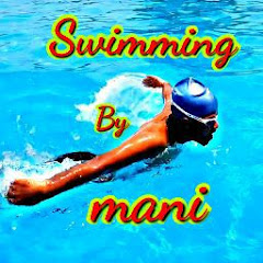 swimming by mani