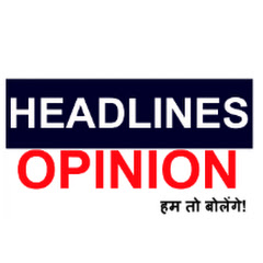 Headlines Opinion