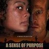 A Sense Of Purpose Film
