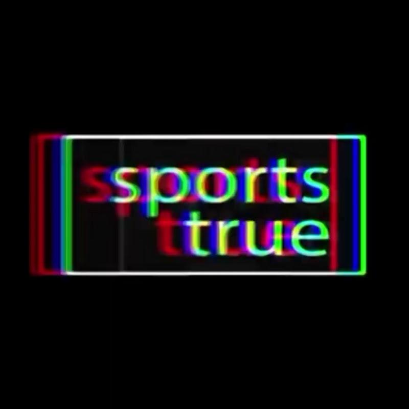 Sports True