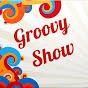 GroovyShow