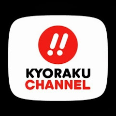 KYORAKU CHANNEL