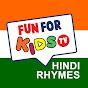 Fun For Kids TV - Hindi
