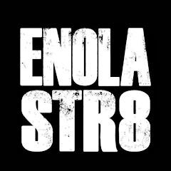 ENOLA STR8 OFFICIAL