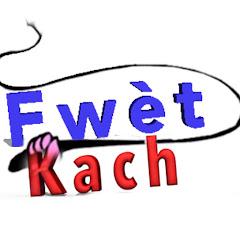 Fwet Kach