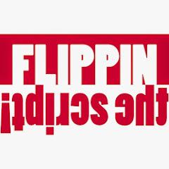 Flippin the Script!