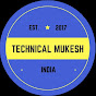 TECHNICAL MUKESH