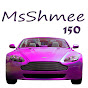 MsShmee150