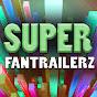 SuperFanTrailerz