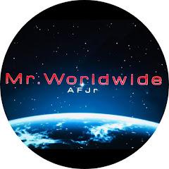 Mr. Worldwide/AFJr