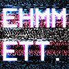 Ehmmett