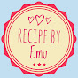 Recipe and Tips by Emu
