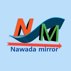 Nawada Mirror