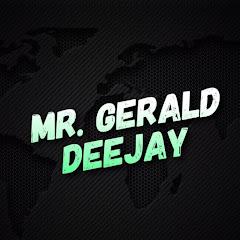 Mr.Gerald Official Deejay