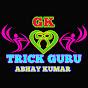 GK TRICK GURU