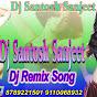 Dj Santosh & Sanjeet Dj