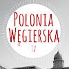 Polonia Węgierska TV