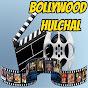 Bollywood Hulchal