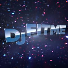 DJFITME
