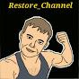 Restore Channel