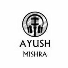 Ayush Mishra Music