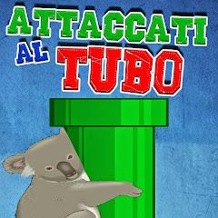 AttaccatiAlTubo