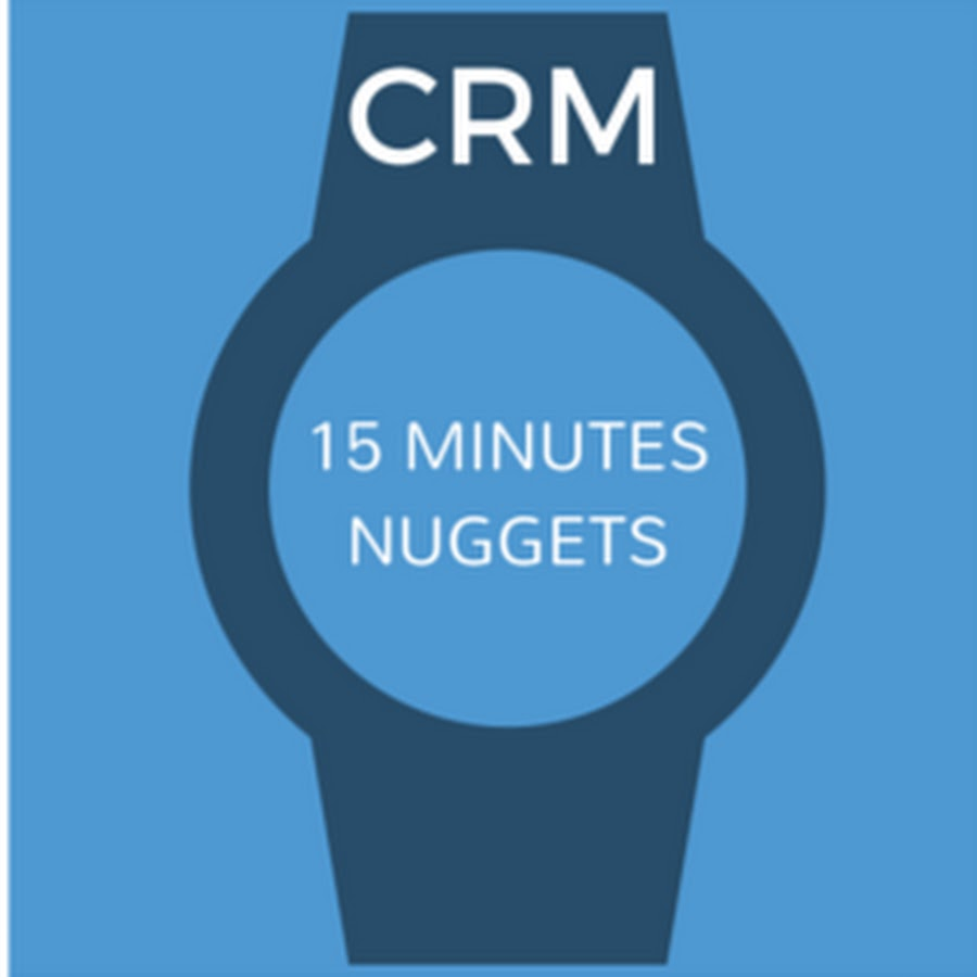 CRM 15 Minutes Nuggets