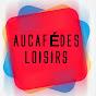 Au Café Des Loisirs