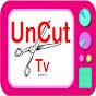UnCut Tv