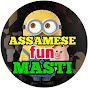Assamese fun Masti