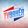 TV BAHÊA